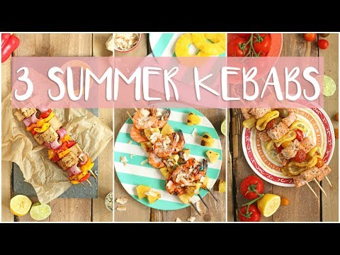 GRILLED KEBABS 3 WAYS | Summer BBQ Recipes