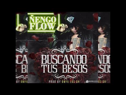 Nengo Flow - Buscando Tus Besos [Official Audio]