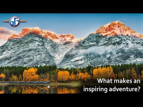 What makes an inspiring adventure?