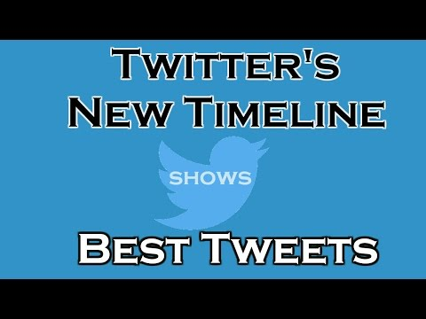 Twitter's new Timeline will show ''Best Tweets'' first instead of Recent Tweets.