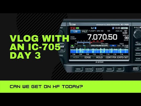 Vlog with a Icom IC-705 Day 3 HF Antenna without tools?