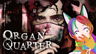 [Organ Quarter] Its naddition's turn to be scared! (Full Livestream)