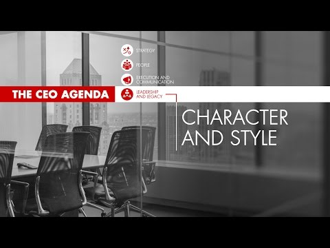 The CEO Agenda: Character and Style