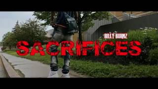 Billy Burnz - Sacrifices (Official Music Video)