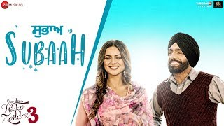 Subaah – Ammy Virk – Nikka Zaildar 3 Video HD