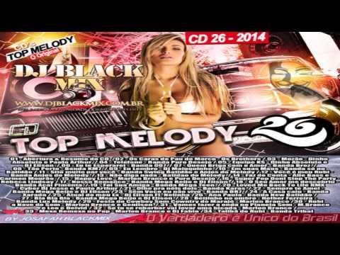 Baixar Novo Cd Top Melody O Original 2014 Vol  26   DjBlackmix