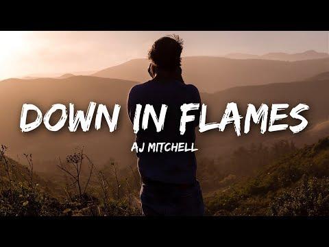 AJ Mitchell - Down In Flames (Lyrics)