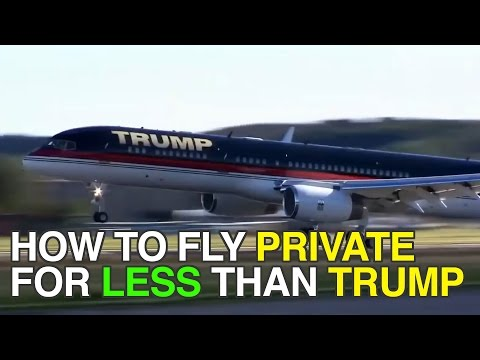 How to Fly Private for Less Than Donald Trump