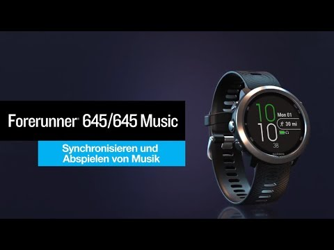 Garmin Forerunner® 645 Music Tutorial  – Synchronisieren und Abspielen von Musik