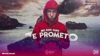 MC Don Juan e Dennis DJ - Te Prometo [ Brega Funk 2019 ]