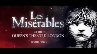 Les Miserables - Queen's Theatre (Official Trailer)