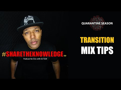 Transition tips for mixing - Share The Knowledge podcast clip