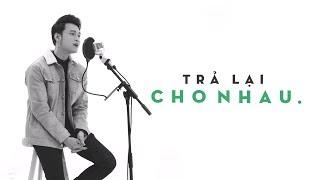 Quang Vinh - Trả Lại Cho Nhau (Greatest Hits/ The Memories)