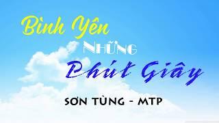 [Lyrics+Engsub] Bình Yên Những Phút Giây - Sơn Tùng M-TP || Vietnamese Pop