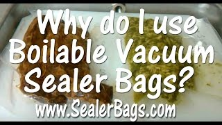 Boilable Vacuum Sealer Bags & why I use them | Vacuum Sealer Tips