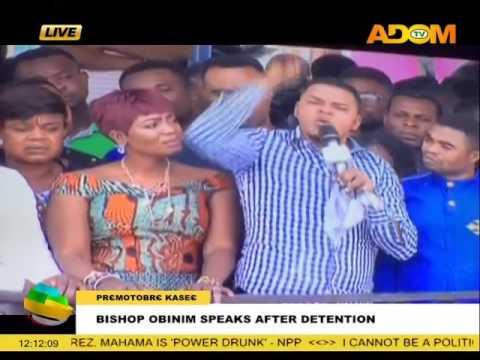 Bishop Obinim Speaks after Detention