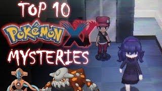 Top 10 Pokémon X & Y Mysteries - Tamashii Hiroka