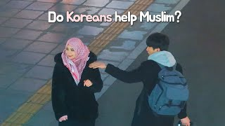 🇰🇷 Do Koreans Help Muslims?   Hijab vs No Hijab
