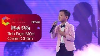Tình Đẹp Mùa Chôm Chôm | Minh Chiến | Official MV