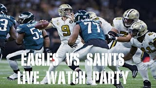 EAGLES VS SAINTS LIVE PLAY BY PLAY & REACTION
