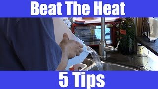 It's HOT!! Beat The Heat In Your RV, 5 Tips