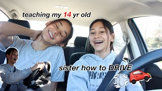 teaching my 14yr old sister how to DRIVE!