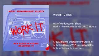 Missy Elliott - Work It (TV Track)