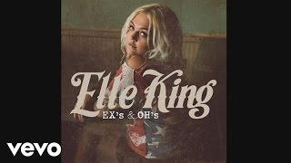 Elle King - Ex's & Oh's (Audio)