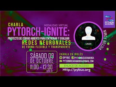 PyTorch-Ignite: proyecto de código abierto para entrenar y evaluar redes neuronale