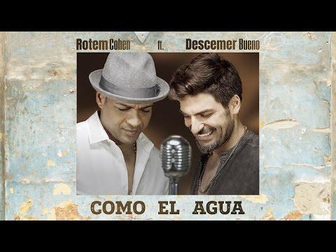 (כל כך יפה לך) Rotem cohen - Como El Agua ft. Descemer Bueno