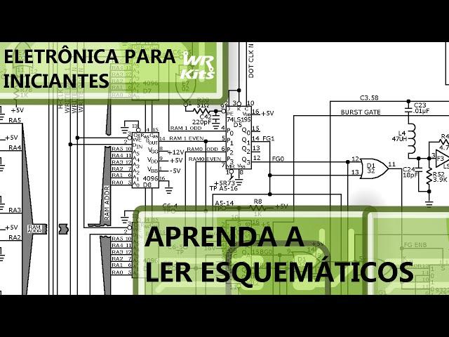 COMO INTERPRETAR DIAGRAMAS ESQUEMÁTICOS (p1) Eletrônica para Iniciantes #15