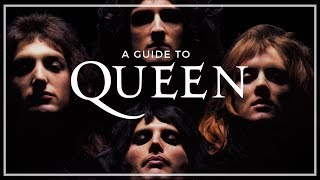A Guide To The Music of Queen