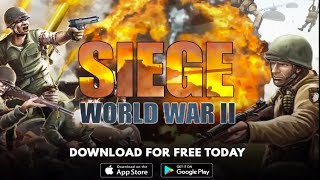 SIEGE - World War II Android/iOS Gameplay ᴴᴰ