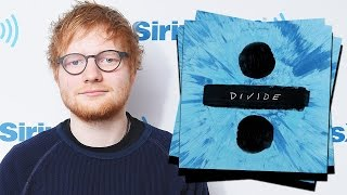 "Ed Sheeran Releases ENTIRE ""Divide"" Album On YouTube"