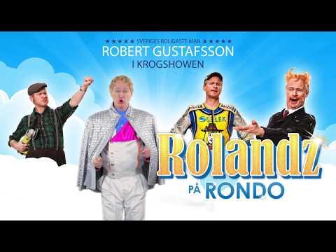 Robert Gustafsson med Rolandz på Rondo!