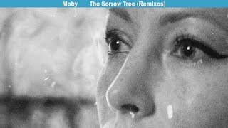 Moby - The Sorrow Tree feat. Julie Mintz (4 a.m Mulholland Drive Remix)