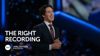 Joel Osteen - The Right Recording