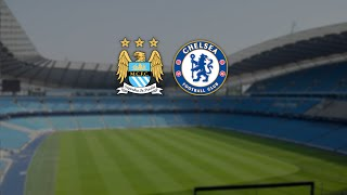 Manchester City vs Chelsea | Match Promo -