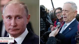 Defense Secretary James Mattis strong attack on Putin and Trump