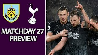 Burnley v. Tottenham | PREMIER LEAGUE MATCH PREVIEW | 02/23/2019 | NBC Sports