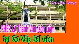 PHÉP LẠ Thánh Vinh Sơn Liêm tại Gò Vấp Sài Gòn
