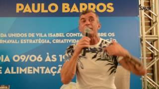 Paulo Barros conta detalhes de um dos seus segredos do Carnaval