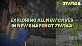Exploring All New Caves in 21w14a | Snapshot 21w14a | Minecraft 1.17