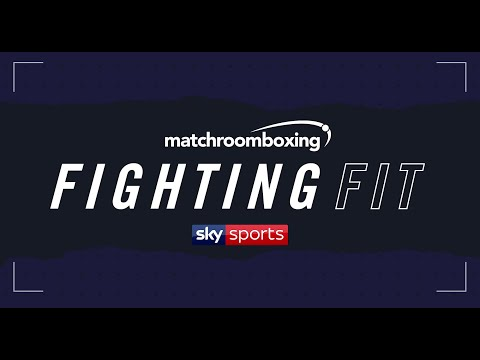 Matchroom produced 'Fighting Fit' series launches on Sky Sports