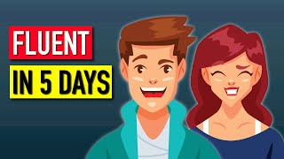 How To Get Fluent In English In 5 Days