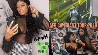 GRWM + CONCERT VLOG| BURNA BOY AFRICAN GIANT 2019 TOUR