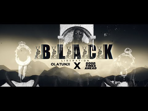 "Olatunji & Good Times Ahead: ""Black Liberation"""