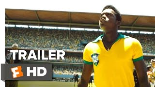 Pelé: Birth of a Legend Official Trailer 1 (2016) - Rodrigo Santoro, Seu Jorge Movie HD HD