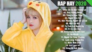 RAP HAY 2020 - Nhạc Rap Hay Nhất Hiện Nay Gây Nghiện Cho Người Hay Thức Khuya Nghe La Khóc