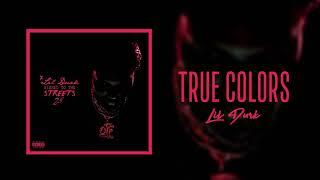 Lil Durk - True Colors (Official Audio)